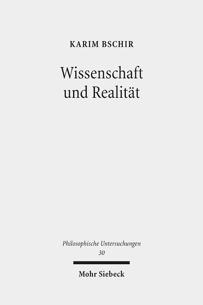 Wissenschaft und Realität als Buch von Karim Bschir