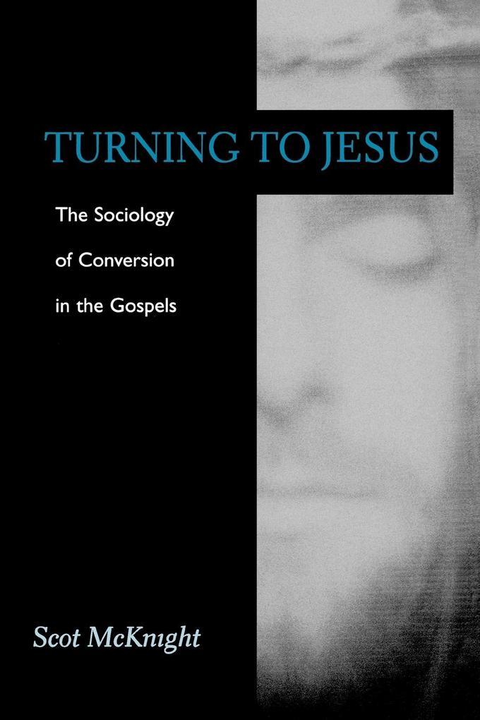 Turning to Jesus als Taschenbuch