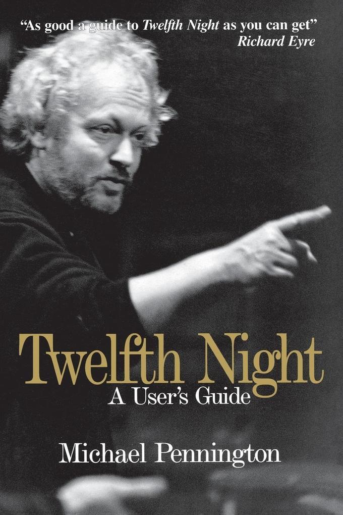 Twelfth Night a User's Guide als Taschenbuch