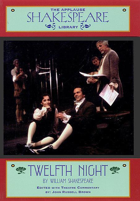 Twelfth Night: The Applause Shakespeare Library als Taschenbuch