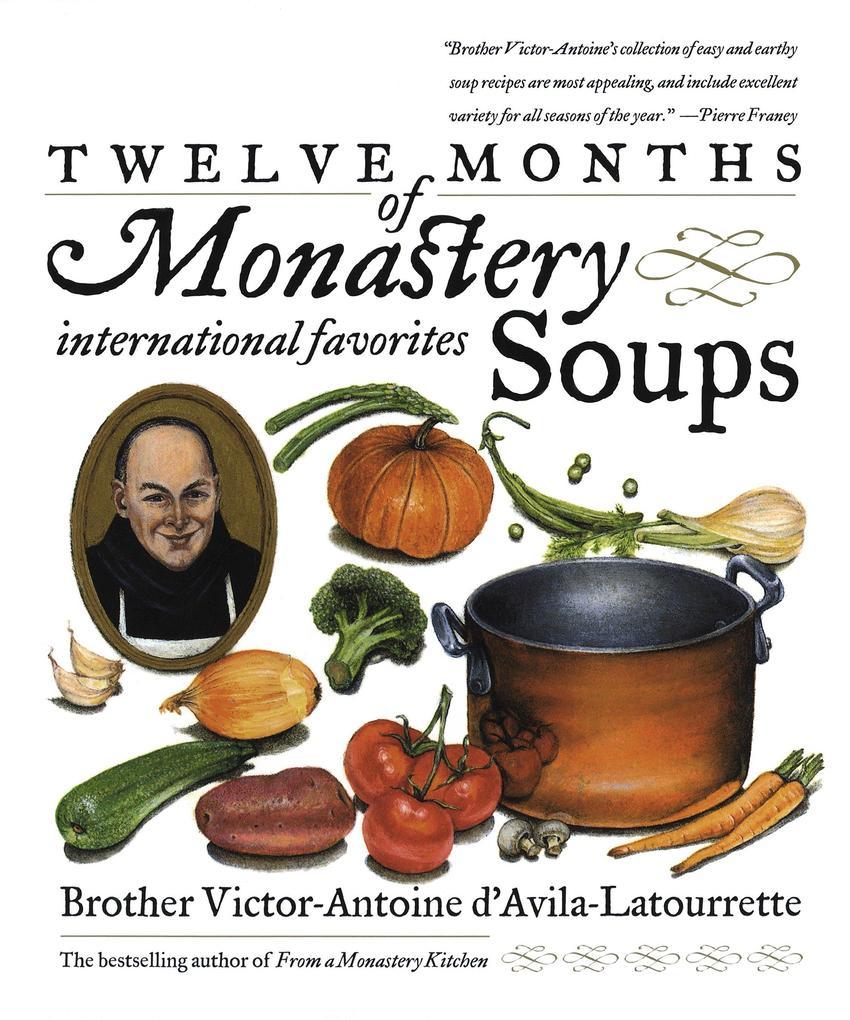 Twelve Months of Monastery Soups als Taschenbuch