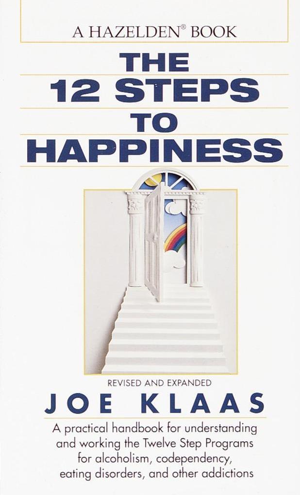 Twelve Steps to Happiness als Taschenbuch