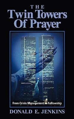 The Twin Towers of Prayer als Taschenbuch