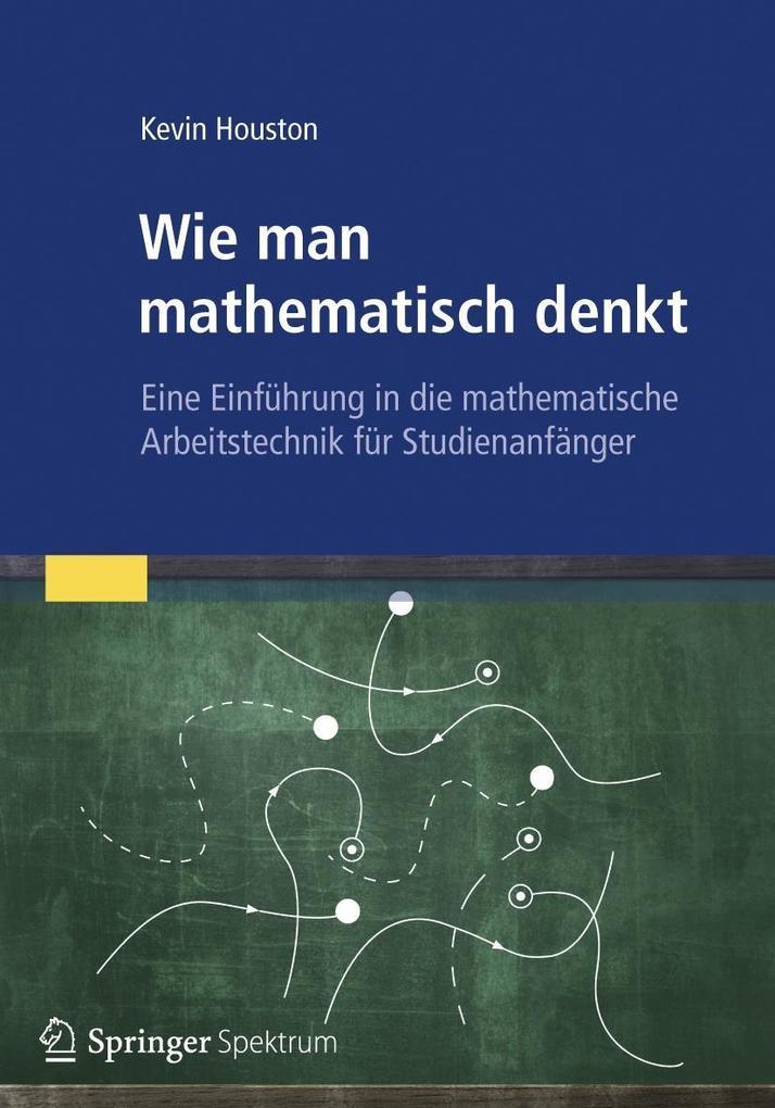 Wie man mathematisch denkt als Buch von Kevin Houston