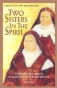 Two Sisters in the Spirit: Therese of Lisieuz and Elizabeth of the Trinity als Taschenbuch