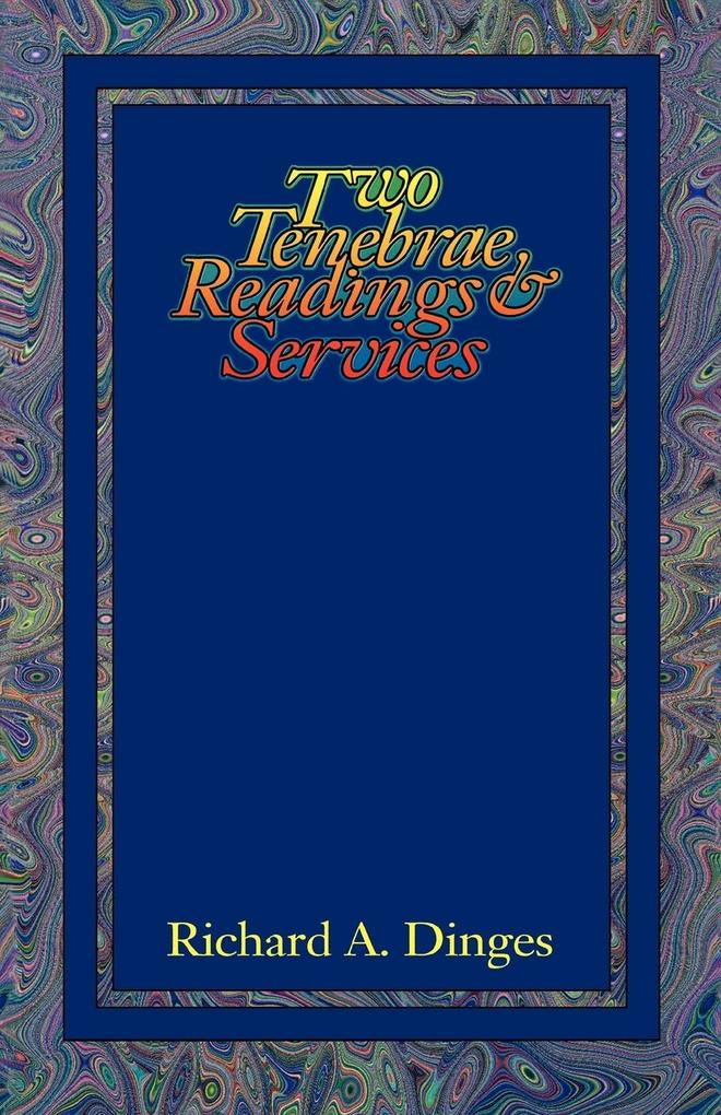 Two Tenebrae Readings and Services als Taschenbuch