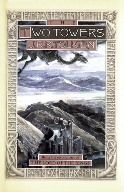 The Two Towers: Being the Second Part of the Lord of the Rings als Buch