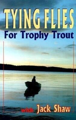 Tying Flies for Trophy Trout als Taschenbuch