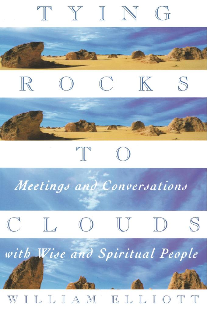 Tying Rocks to Clouds als Buch