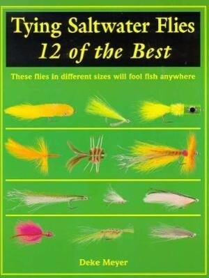 Tying Saltwater Flies: 12 of the Best als Taschenbuch