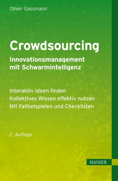 Crowdsourcing - Innovationsmanagement mit Schwarmintelligenz als Buch
