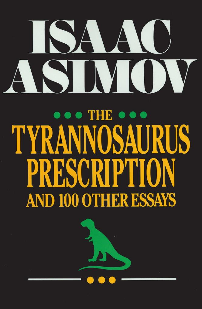The Tyrannosaurus Prescription als Buch