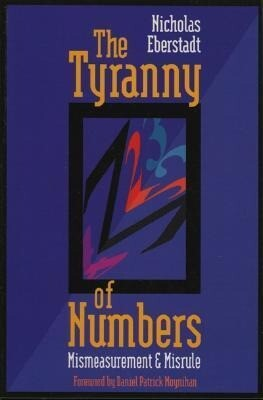 The Tyranny of Numbers: Mismeasurement & Misrule als Taschenbuch