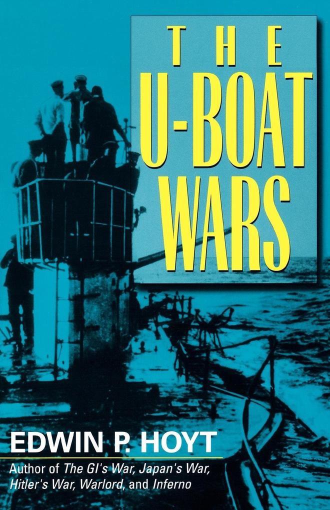 The U-Boat Wars als Taschenbuch