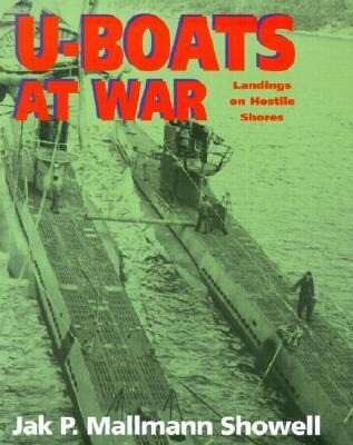 U-Boats at War: Landing on Hostile Shores als Buch