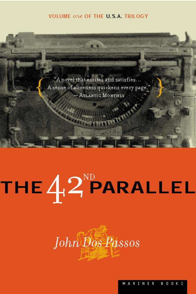 The 42nd Parallel als Taschenbuch