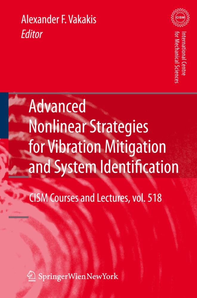 Advanced Nonlinear Strategies for Vibration Mitigation and System Identification als Buch von