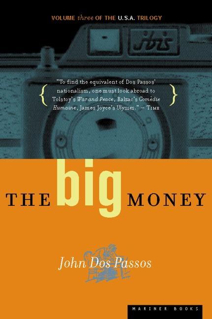 The Big Money: Volume Three of the U.S.A. Trilogy als Taschenbuch