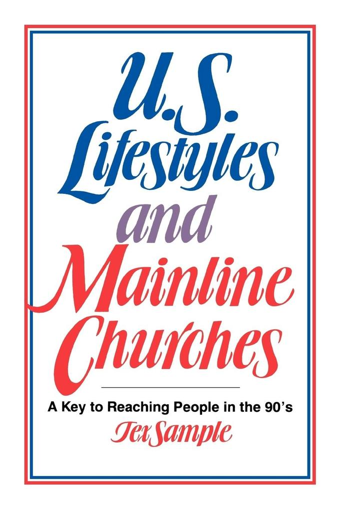 U.S. Lifestyles and Mainline Churches als Taschenbuch