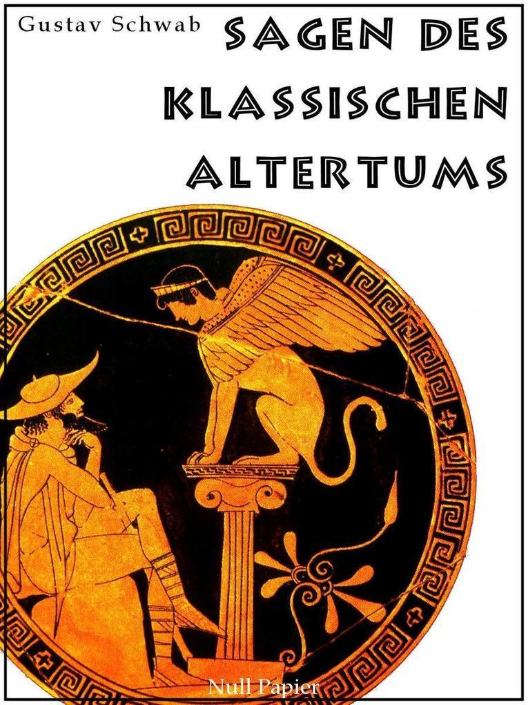 Sagen des klassischen Altertums als eBook epub