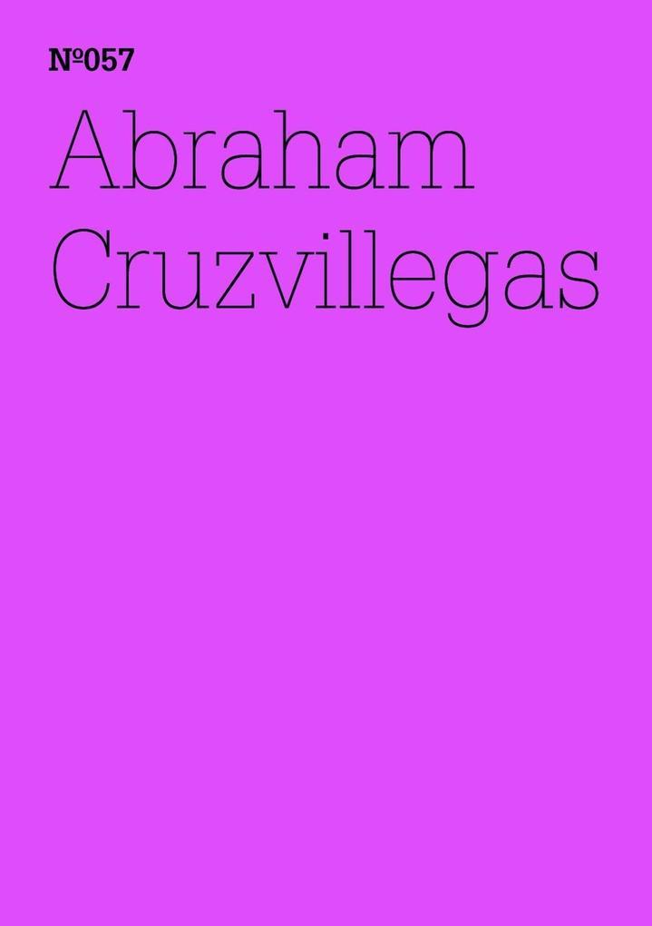 Abraham Cruzvillegas als eBook