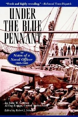 Under the Blue Pennant: Or Notes of a Naval Officer als Taschenbuch