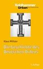 Die Geschichte des Deutschen Ordens