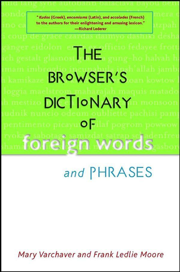 The Browser's Dictionary of Foreign Words and Phrases als Buch