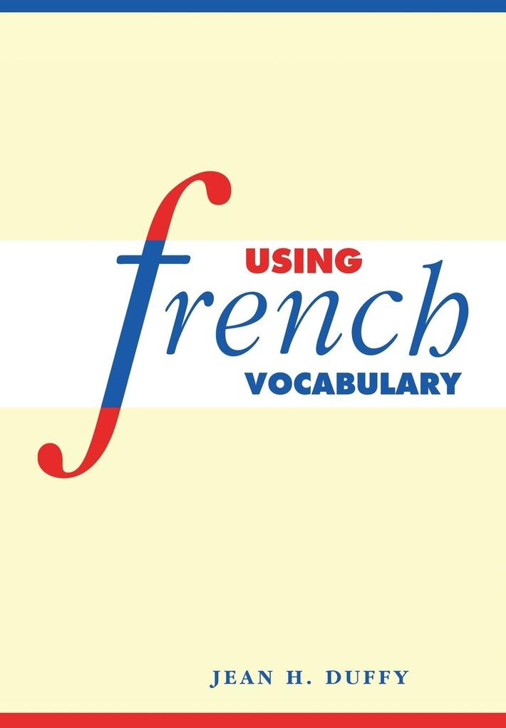 Using French Vocabulary als Buch