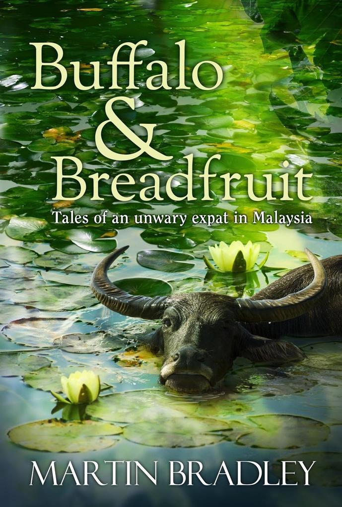 Buffalo & Breadfruit als eBook von Martin Bradley