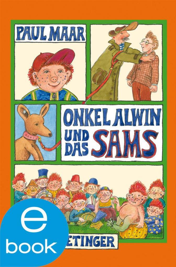 Onkel Alwin und das Sams als eBook von Paul Maar