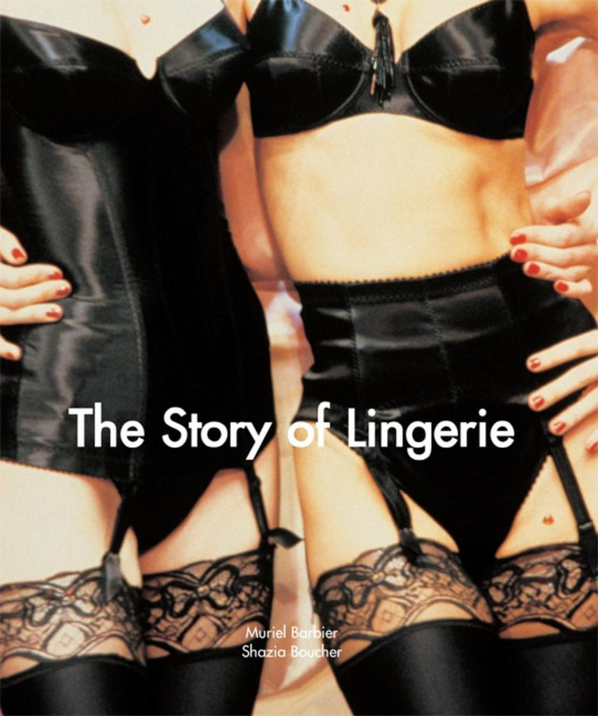 The Story of Lingerie als eBook