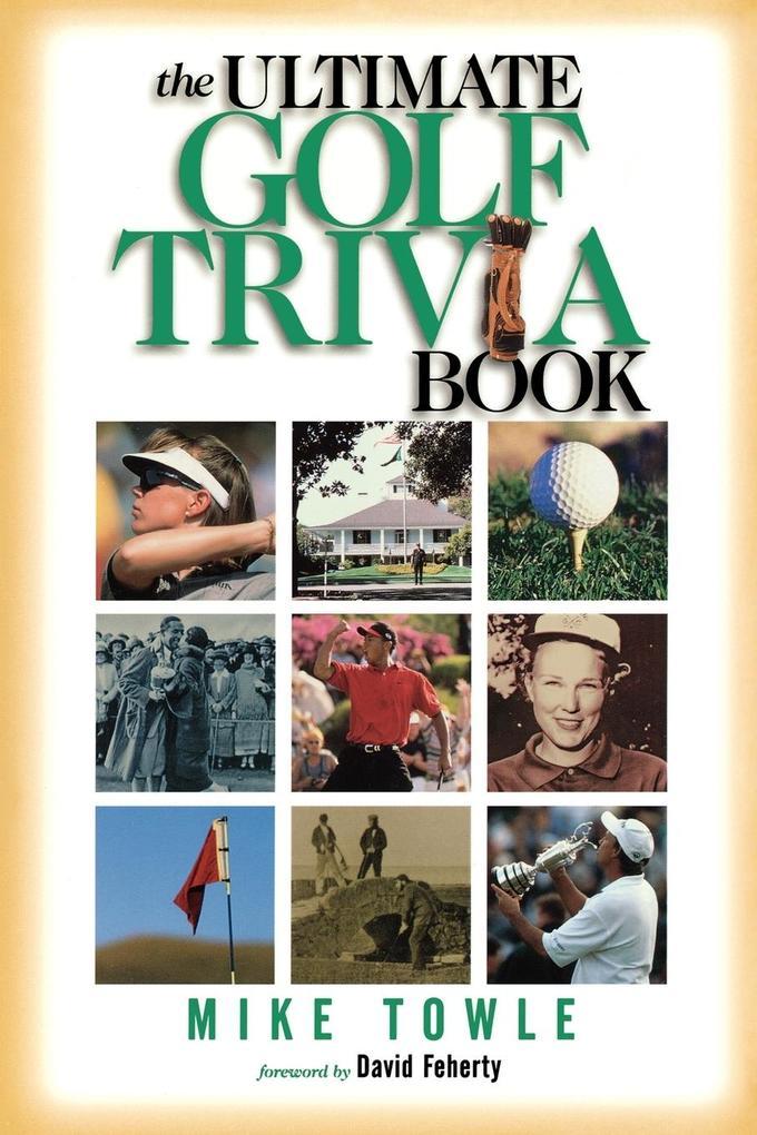 The Ultimate Golf Trivia Book als Taschenbuch