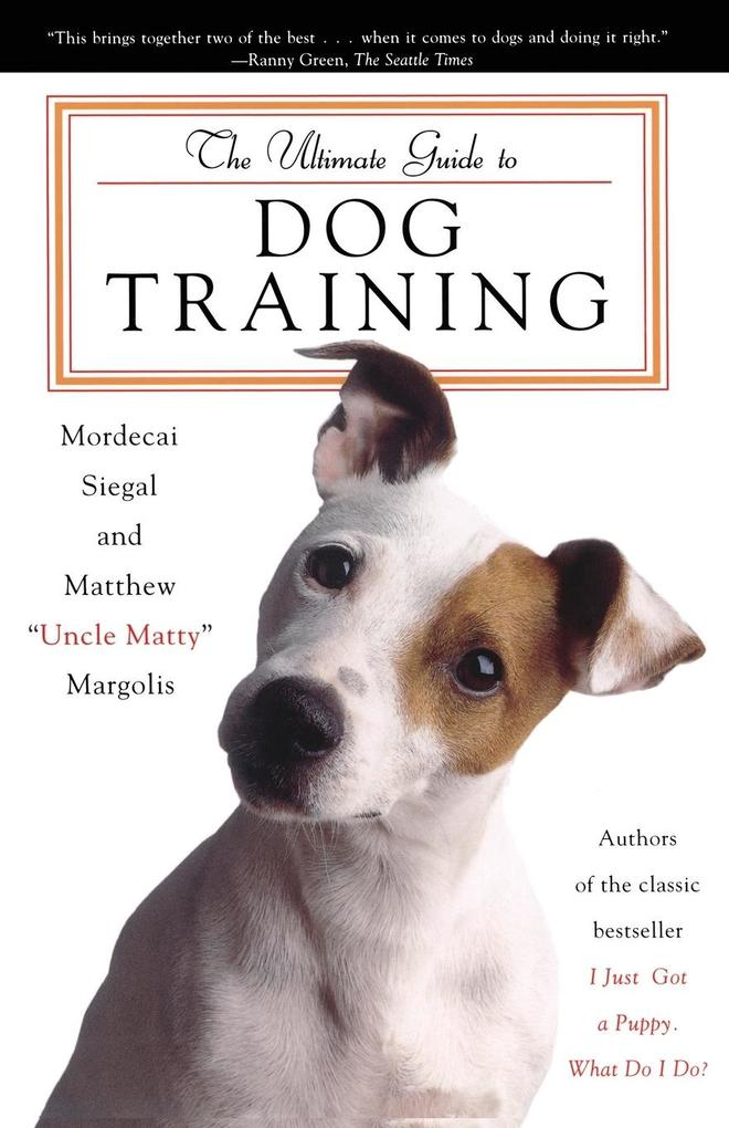 The Ultimate Guide to Dog Training als Taschenbuch