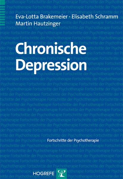 Chronische Depression als eBook von Eva-Lotta Brakemeier, Elisabeth Schramm, Martin Hautzinger