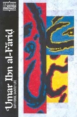Umar Ibn Al-Farid: Sufi Verse, Saintly Life als Taschenbuch