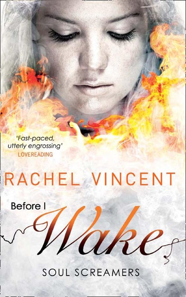 Before I Wake (Soul Screamers, Book 6) als eBook von Rachel Vincent