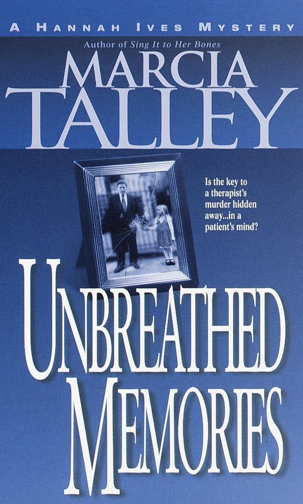 Unbreathed Memories: A Hannah Ives Mystery als Taschenbuch