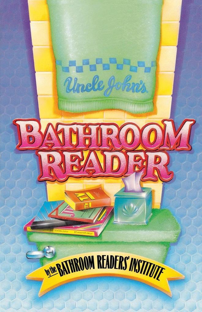 Uncle John's Bathroom Reader als Taschenbuch