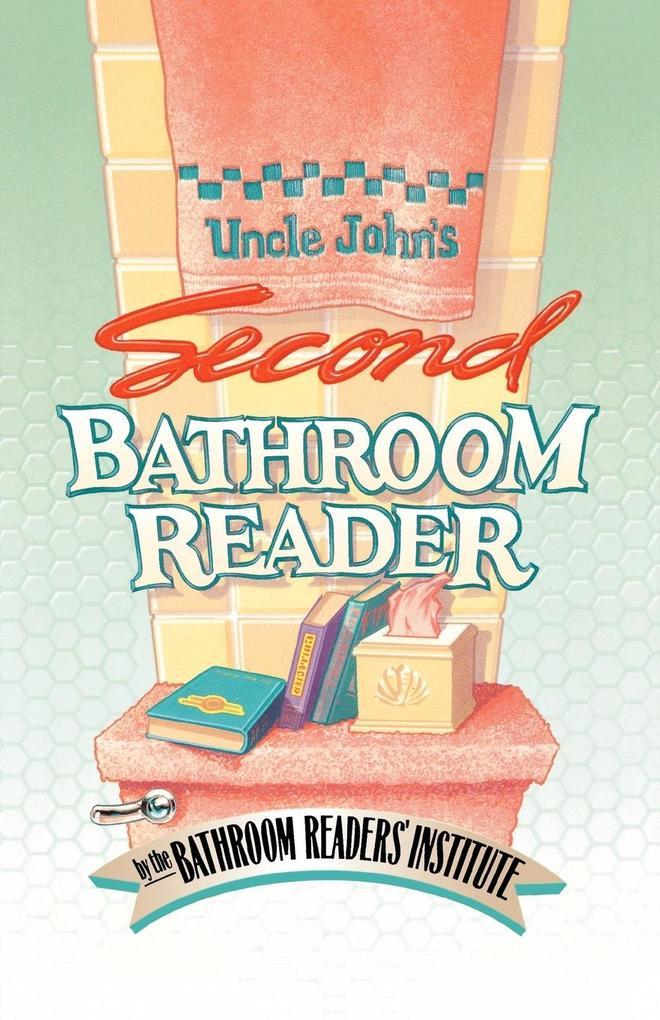 Uncle John's Second Bathroom Reader als Taschenbuch