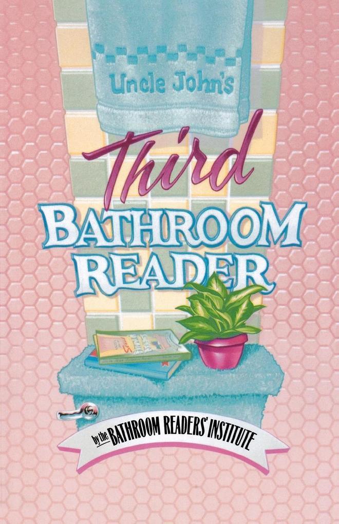 Uncle John's Third Bathroom Reader als Taschenbuch