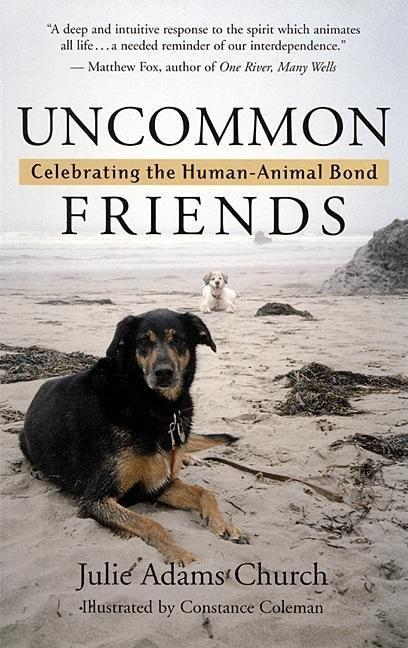 Uncommon Friends: Celebrating the Human-Animal Bond als Taschenbuch