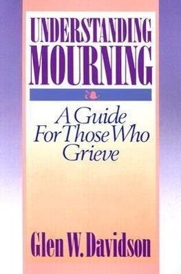 Understanding Mourning als Taschenbuch