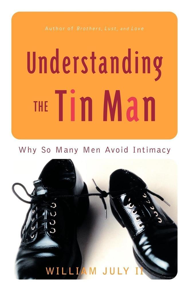Understanding the Tin Man als Taschenbuch