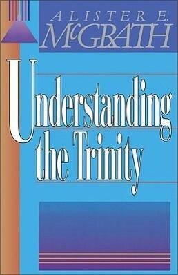 Understanding the Trinity als Taschenbuch
