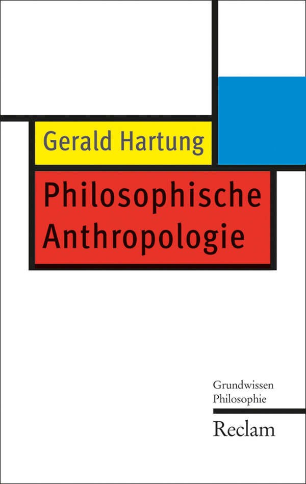 Philosophische Anthropologie als eBook von Gerald Hartung