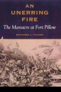 An Unerring Fire als Buch