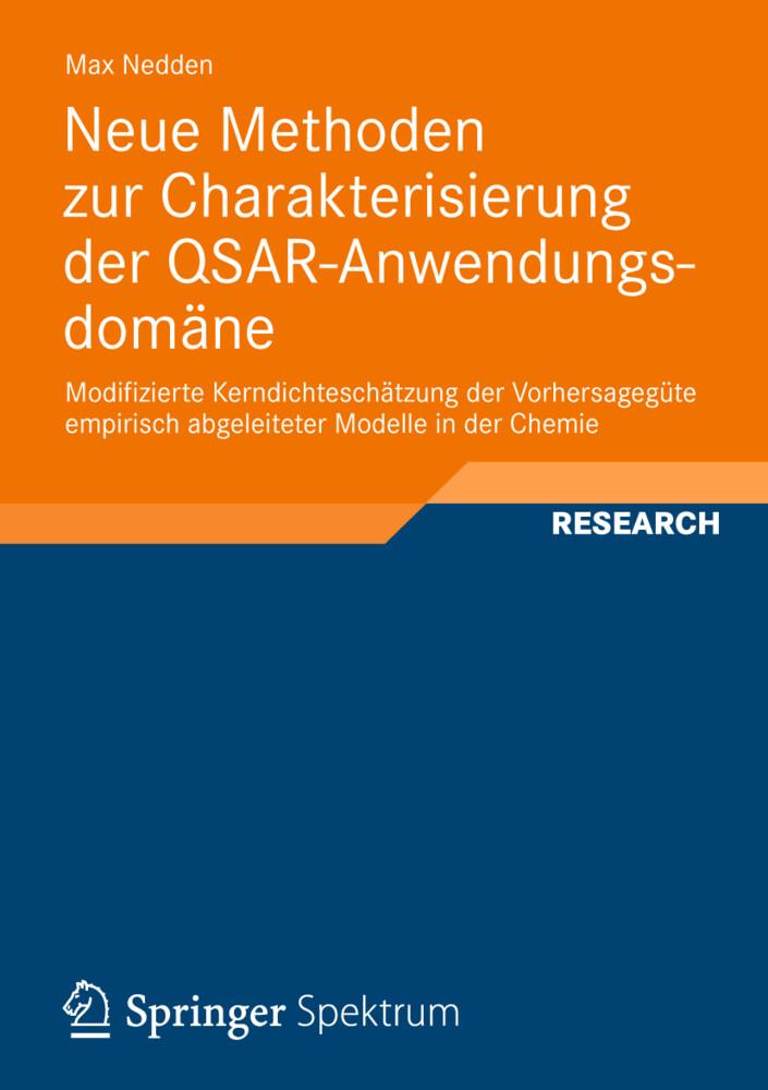 Neue Methoden zur Charakterisierung der QSAR-Anwendungsdomäne als Buch (gebunden)