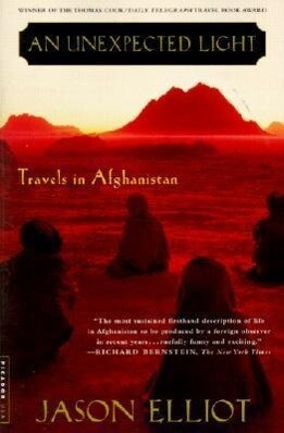An Unexpected Light: Travels in Afghanistan als Taschenbuch