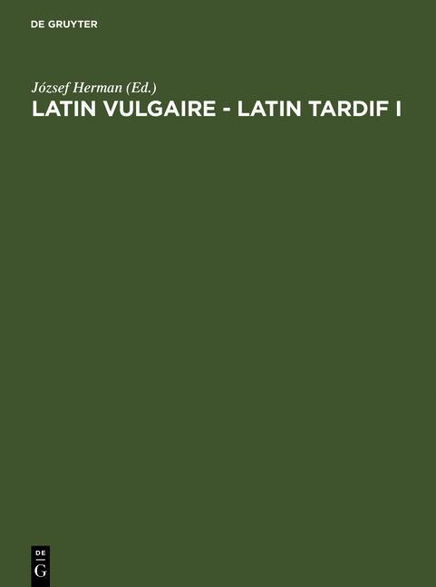 Latin vulgaire - latin tardif